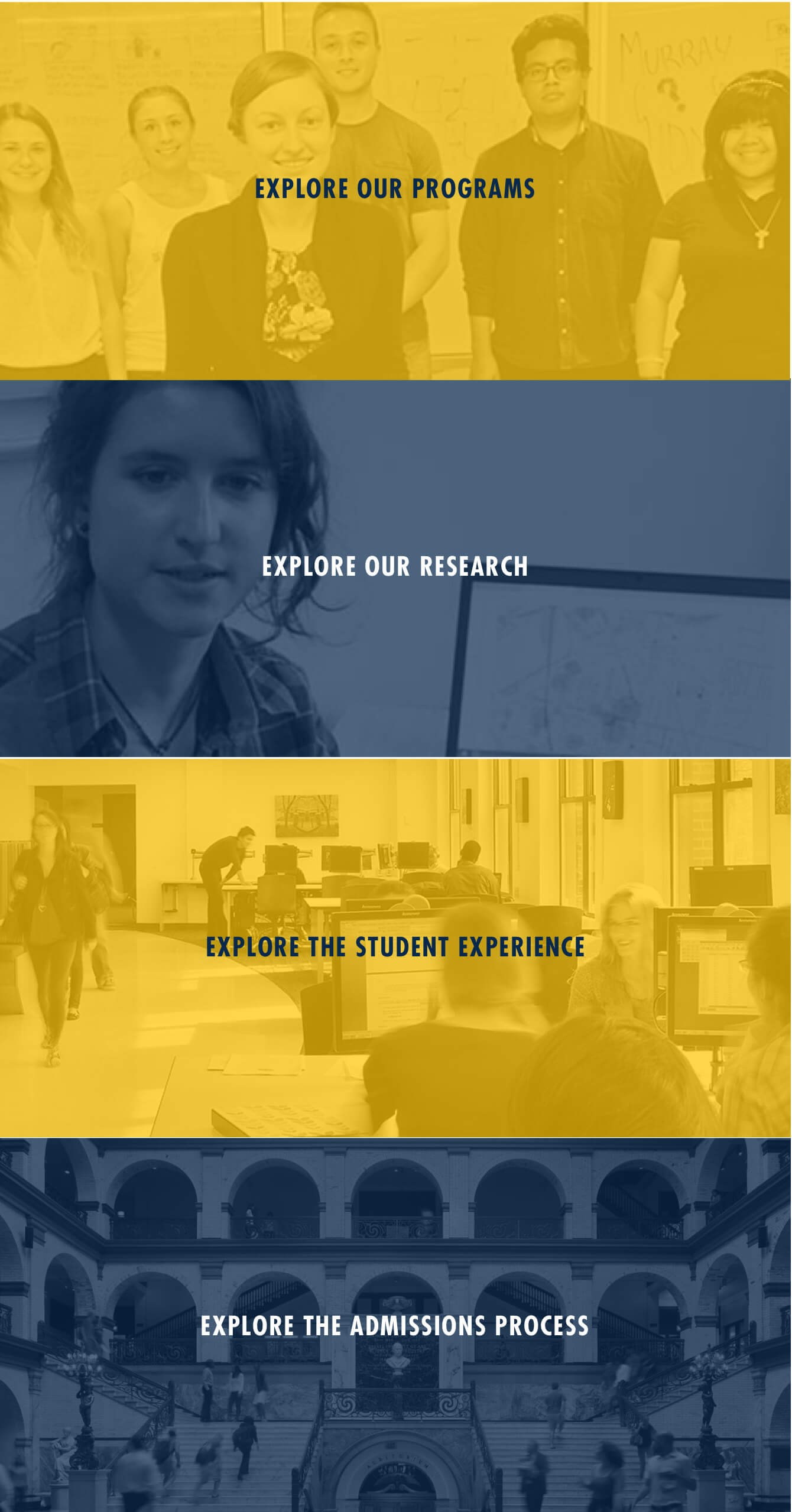 color overlays over Explore Our Programs, Explore Our Research, Explore the Student Experience, and Explore the Admissions Process